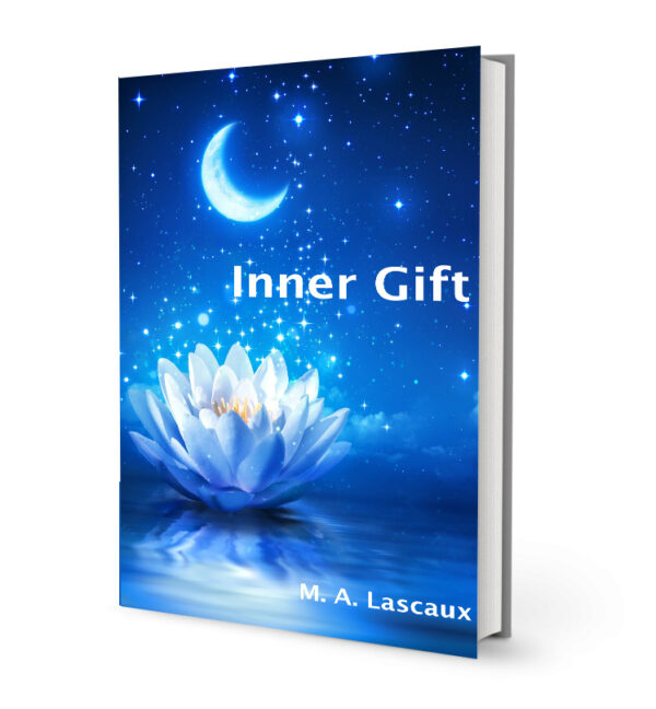 Inner Gift Book by M A  Lascaux